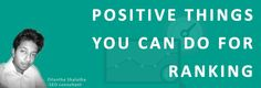 Positive things you can do for Ranking #SEO #SMM #PageRank #GoogleAlgorithm #Content #Millionairehost #Blog #AMP