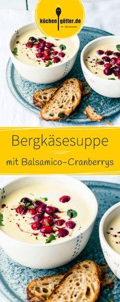Das Rezept für diese cremige Bergkäsesuppe ist super schnell zubereitet und ganz leicht fertig. Serviert mit aromatischen Balsamico-Cranberrys ist das Gericht vollendet.