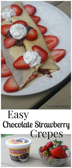 Easy Chocolate Strawberry Crepes look over-the-top, but are made in minutes with just 4 ingredients.