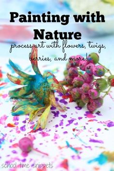 Painting with Nature: Process Art with items found in our very own backyard