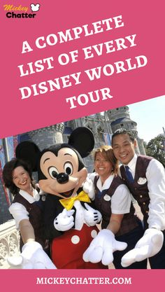 A complete list of all Disney World Tours