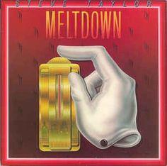 Steve Taylor (2) - Meltdown: buy LP, Album at Discogs