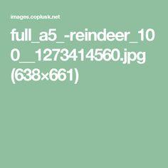 full_a5_-reindeer_100__1273414560.jpg (638×661)