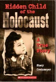 Hidden Child of the Holocaust by Stacy Cretzmeyer. I Love Books, Good Books, Books To Read, My Books, Library Books, Reading Lists, Book Lists, English Novels, English Literature