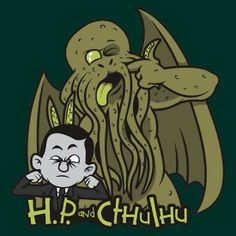 """""""HP and Cthulhu"""" by Ratigan Designs H. Lovecraft and Cthulhu in the style of Calvin and Hobbes Hp Lovecraft, Lovecraft Cthulhu, Lovecraftian Horror, Asian History, British History, Call Of Cthulhu, Sea Monsters, Classic Literature, Love Craft"""