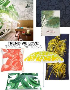 Trend We Love: Tropical Print and Pattern