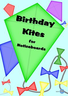 Birthday Kites to create a beautiful display on the Noticeboard or Pin Board - Months, Celebrations, Time