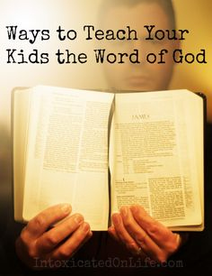 5 Amazing Tools to Teach Your Children the Word of God     So so so important!