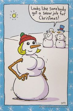 Frosty the Snowman's Wife Gets a Boob Job. Somebody Got A Snow Job for Christmas ---- hilarious jokes funny pictures walmart humor fails Funny Christmas Cartoons, Funny Christmas Pictures, Christmas Jokes, Funny Christmas Cards, Funny Cartoons, Funny Jokes, Funny Pictures, Christmas Time, Funny Pics