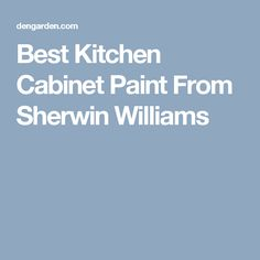 Best Kitchen Cabinet Paint From Sherwin Williams