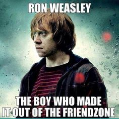 You go Ron Weasley