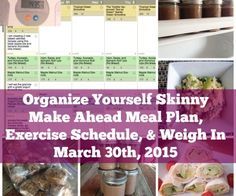 Make Ahead Meal Plan, Exercise Schedule, and Weigh In {March 30th, 2015}