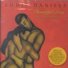 Eddie Daniels - Beautiful Love
