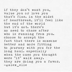 ...they are doing you a favor. - Alex Elle