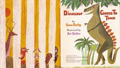 Dinosaur Comes To Town  Illustrated by Art Seiden  Written by Gene Darby  Copyright 1963  http://goldengems.blogspot.co.uk/