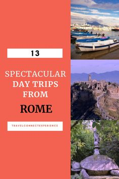 What are the local's favorite day tours from Rome? Here is a list with 13 plus interesting places to visit in 2019. #rometravel #italytravel #romedaytrip #romecountryside #rometourism #romedaytour #rometourguide rometravelguide #travelrome #romeoutdoors