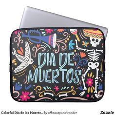 Colorful Dia de los Muertos | Laptop Sleeve Custom Laptop, Best Laptops, Personalized Products, Laptop Sleeves, Your Photos, Gifts, Collection, Day Of The Dead, Death