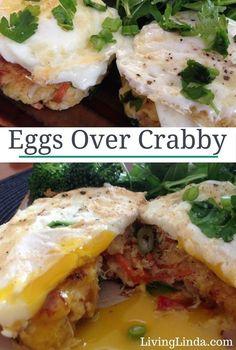 Eggs Over Crabby | Living Linda