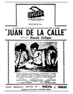 """En 1941 se estrenó el filme """"Juan de la calle"""" que fue escrito por Rómulo Gallegos #cine #Venezuela"""