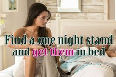 How To Find A Only Night Stand