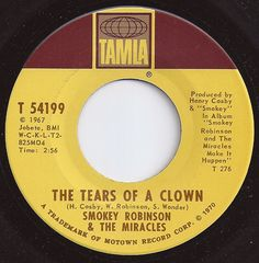 Tears Of A Clown / Smokey Robinson & the Miracles #1 on Billboard 1970 I Love Music, Kinds Of Music, Good Music, 45 Records, Vinyl Records, Music Songs, Music Videos, Smokey Robinson, My Favorite Music