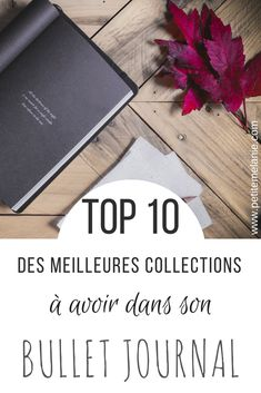 top 10 meilleures collections bullet journal