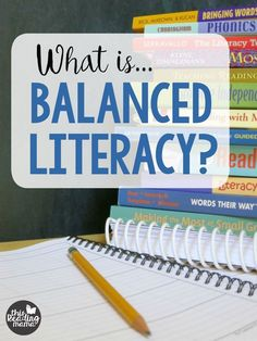 What is Balanced Literacy?