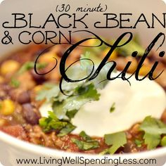 30 Minute Corn & Black Bean Chili--The BEST black bean chili recipe!  So easy to make & SO good!