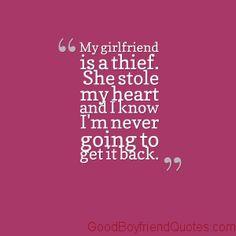 My Girlfriend is a Thief - Good Boyfriend Quotes