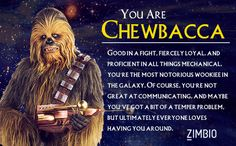 I took Zimbio's 'Star Wars' personality quiz, and I'm Chewbacca. Who are you? #ZimbioQuiz