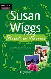 Pousada de Inverno – Diarios do Lago Vol 2 - Susan Wiggs