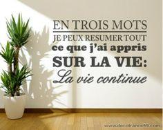 http://www.decofrance59.com/stickers-citations/1083-sticker-citation-la-vie-en-trois-mots.html