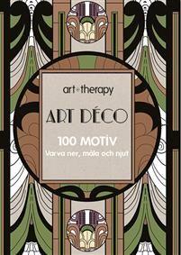 Art Déco : 100 motiv - varva ner, måla och njut