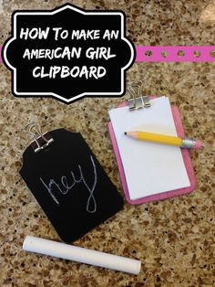 How to make a Clipboard for your American Girl Doll