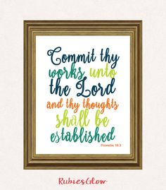 Proverbs 16:3 Commit thy works unto the Lord - Bible decor -  Christian printable - Printable Wall Art - Instant download - Digital Art -