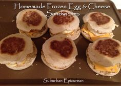 Homemade Frozen Egg and Cheese Sandwiches by Suburban Epicurean
