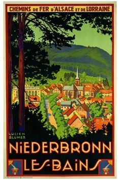 Just found this vintage poster of Niederbronn-les-Bains (my grandma's village). Current population less than 4500 (only 300 new villagers since before 1950)