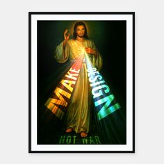 Buy MERCIFUL JESUS / MAKE DESIGN NOT WAR / 05022011 / tomK #POSTER #LiveHeroes #typography #photomontage #jesus #holy #holycross #saint #faith #religion #confession #god #godfather #merciful #mercifuljesus #good #peace #rock #jesuschrist #design #painting