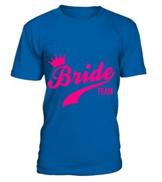 # Bride Team TShirt .  Bride Team TShirt  HOW TO ORDER:  1. Select the style and color you want:  2. Click Reserve it now  3. Select size and quantity  4. Enter shipping and billing information  5. Done! Simple as that!  TIPS: Buy 2 or more to save shipping cost!   This is printable if you purchase only one piece. so dont worry, you will get yours.   Guaranteed safe and secure checkout via:  Paypal   VISA   MASTERCARD