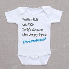 Daddy's Expression Priceless Baby Bodysuit by DansPress on Etsy, $12.95