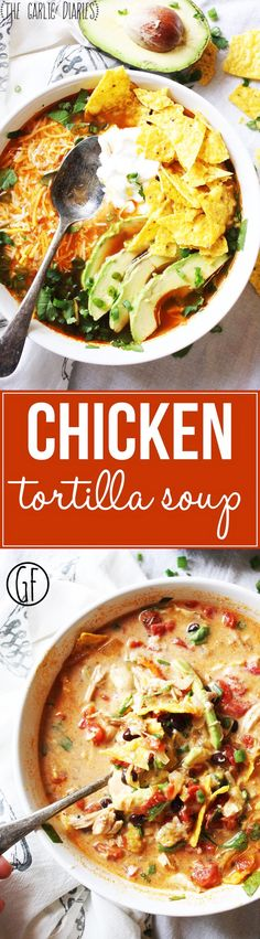 Chicken Tortilla Soup - This soup is so easy and SO yummy! It's all about those toppings, so pile 'em on! This will be a new family favorite in your home, and (bonus) it's gluten free :). http://TheGarlicDiaries.com