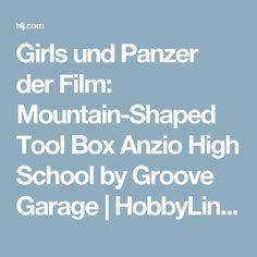 Girls und Panzer der Film: Mountain-Shaped Tool Box Anzio High School by Groove Garage | HobbyLink Japan