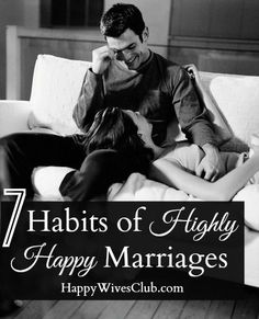 Learn the 7 habits of highly happy marriages - prioritizing, expressing gratitude and a simple 6 second kiss can keep your marriage healthy for years to come.