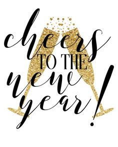 New Years Eve Decor - Cheers to the New Year - 8 x 10 Printable Sign New Years Eve Decor Cheers to the New Year 8 x by BigMakDesigns New Year Wishes Images, Happy New Year Pictures, Happy New Year Quotes, Quotes About New Year, Happy New Year 2020, New Years Shirts, New Years Eve Decorations, New Year Wallpaper, Christmas Wallpaper