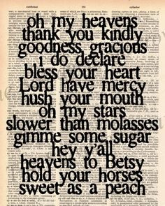 Southern sayings... I've heard these all my life. Warms the heart a little.