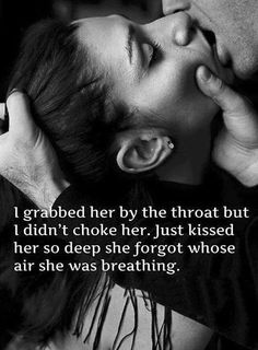 Why I crave his kisses