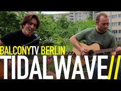 TIDALWAVE bei BalconyTVBerlin    https://www.balconytv.com/berlin https://www.facebook.com/BalconyTVBerlin