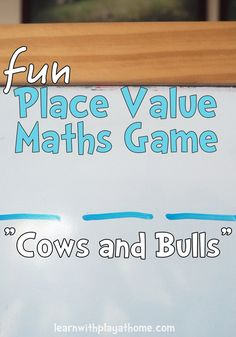 """Fun Place Value Math Game for kids. """"Cows and Bulls"""" Good for learning 2 digit numbers, 3 digit numbers, 4 digits etc. This works brilliantly as a whole class game (teacher vs students) or with pairs or small groups of kids."""