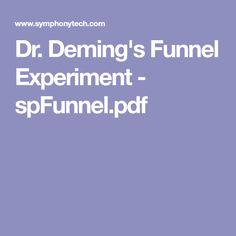 Dr. Deming's Funnel Experiment - spFunnel.pdf