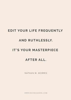 3 simple steps to edit your life and choose joy everyday — Rachel Gadiel